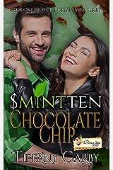 S(mint)ten Chocolate Chip: An Ice Cream Shop Series Novella Kindle Edition