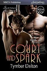 Court and Spark [Suncoast Society] (Siren Publishing Sensations)
