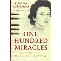 One Hundred Miracles: Music, Auschwitz, Survival and Love