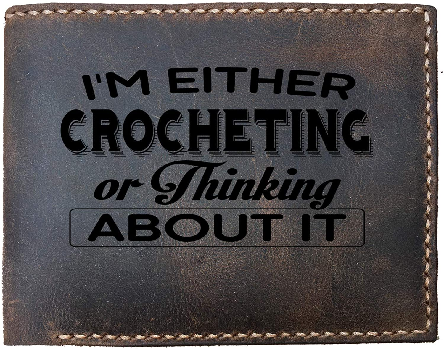Lobsteray Im Either Crocheting Custom Laser Engraved Leather Bifold Wallet for Men Funny Crocheter Gifts