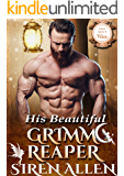 His Beautiful Grimm Reaper: BWWM Paranormal Romance (Once Upon A Villain Book 1)