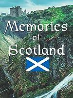 Memories of Scotland