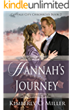 Hannah's Journey (Cottage City Chronicles Book 2)