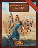 Swifter Than Eagles: The Biblical Middle East at War (Field of Glory)