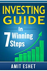 Investing Guide - How to Invest In 7 Winning Steps (Money Management Series) Kindle Edition