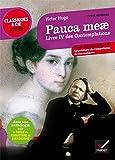 Pauca meae Livre IV des Contemplations: suivi d'une anthologie sur la poésie du romantisme au surréalisme