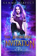 The Accidental Invitation (The Chronicles of the Accidental Witch Book 2) Kindle Edition