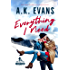 Everything I Need (The Everything Series Book 1)