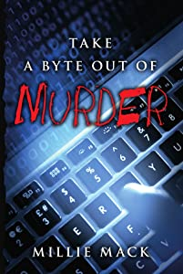 Take a Byte Out of Murder: Faraday Murder Series Book #3