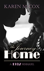 The Journey Home: A 1932 Side-quel