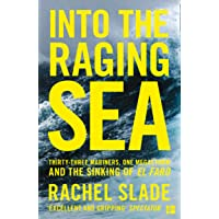 Into the Raging Sea: Thirty-three mariners, one megastorm