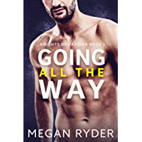 Going All the Way (Knights of Passion Book 1) (English Edition)