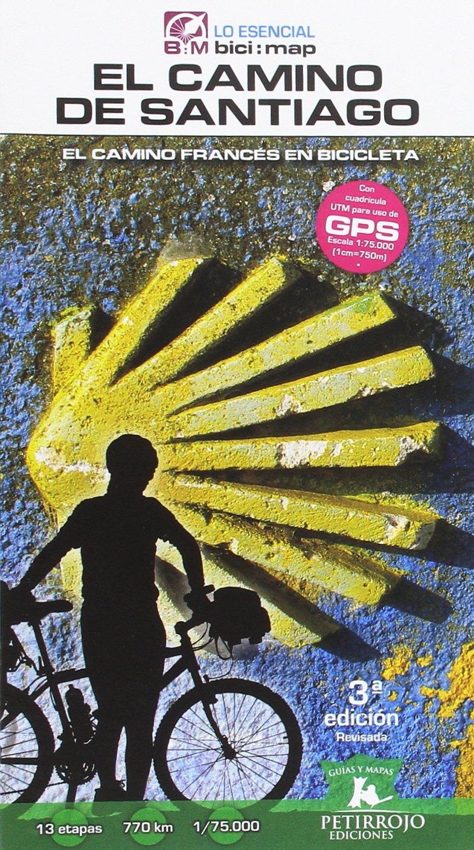 El Camino de Santiago: El Camino Francés en bicicleta (bici:map) Tapa blanda – 26 jun 2017 Valeria Horvath Mardones Bernard Datcharry Tournois Petirrojo Ediciones 8494668714