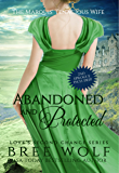 Abandoned & Protected: The Marquis' Tenacious Wife (Love's Second Chance Series Book 4) (English Edition)