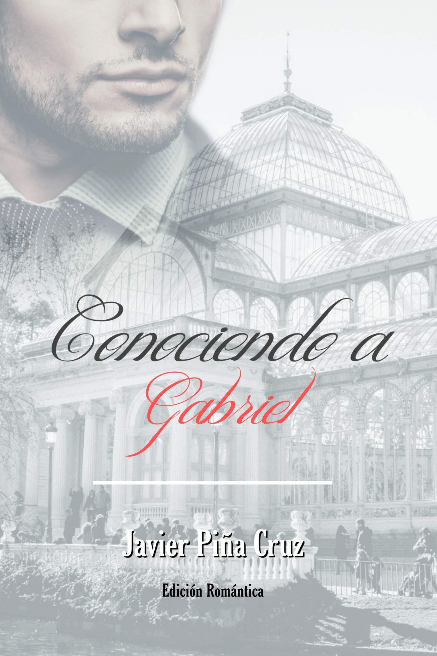 Conociendo a Gabriel por Javier Piña Cruz