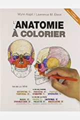 L'anatomie À Colorier (French Edition) Paperback