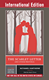 The Scarlet Letter and Other Writings (Second International Student Edition)