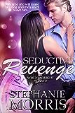 Seductive Revenge (When Midnight Strikes Book 1)