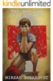 The Boy Who Said Nothing