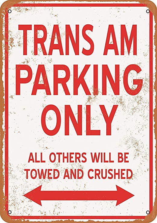 Amazon.com: Mariner Trans AM Parking ONLY Aluminum Funny ...