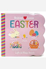 Easter Chunky Lift-a-Flap Board Book (Babies Love) Board book