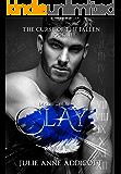 Clay: Deadly Desires (The Curse of the Fallen Book 3)