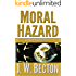 Moral Hazard (Southern Fraud Thriller Book 4)