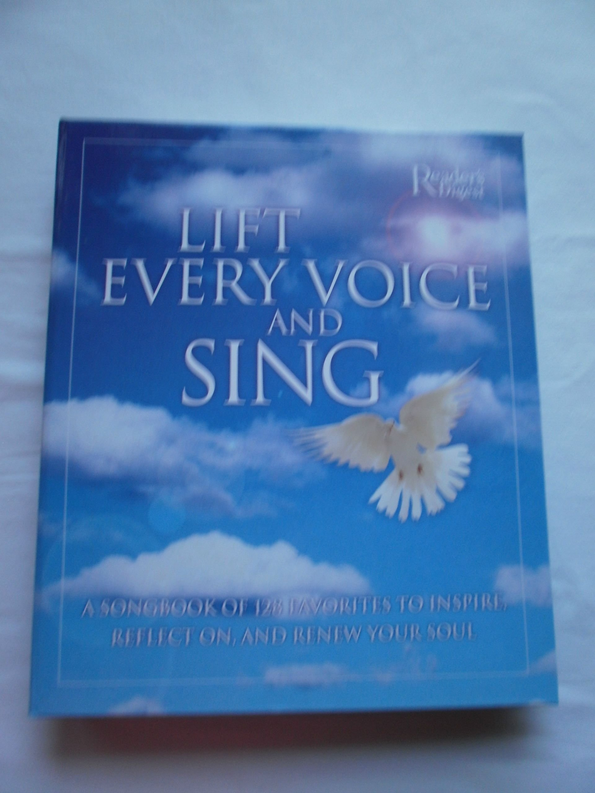 Download Lift Every Voice and Sing: A Songbook of 128 Favorites, to Inspire, Reflect and Renew Your Soul pdf