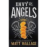 Envy of Angels: A Sin du Jour Affair (A Sin du Jour Affair, 1)