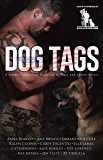 Dog Tags: A romance anthology featuring military and canine heroes