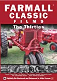 Farmall Classic Films- The Thirties