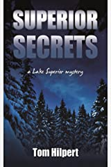 Superior Secrets (Lake Superior Mysteries Book 3) Kindle Edition