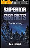Superior Secrets (Lake Superior Mysteries Book 3) (English Edition)