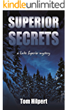 Superior Secrets (Lake Superior Mysteries Book 3)