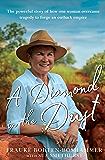A Diamond in the Dust