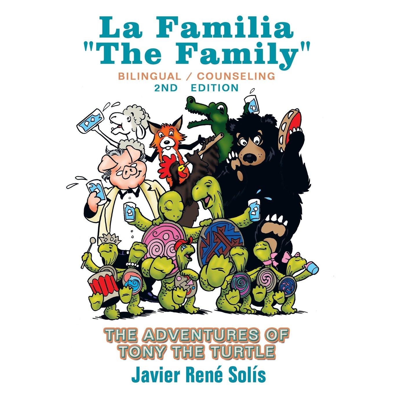 Download The Adventures of Tony the Turtle: La Familia the Family pdf epub