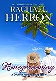 Honeymooning: A Cypress Hollow Yarn Short Story (The Cypress Hollow Yarns)