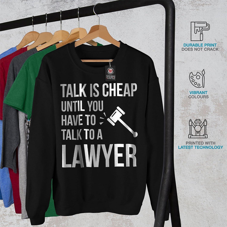 Funny Quote Casual Jumper wellcoda Lawyer Joke Fun Mens Sweatshirt