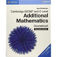 Cambridge International IGCSE: Cambridge IGCSE (R) and O Level Additional Mathematics Coursebook