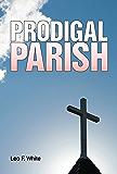 Prodigal Parish