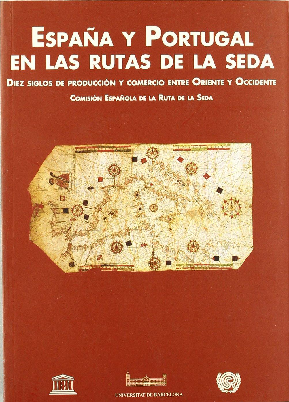 España Y Portugal En Las Rutas De La Seda: Amazon.es: AA.VV.: Libros