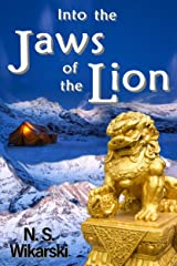 Into the Jaws of the Lion (Arkana Archaeology Mystery Thriller Series Book 5) Kindle Edition