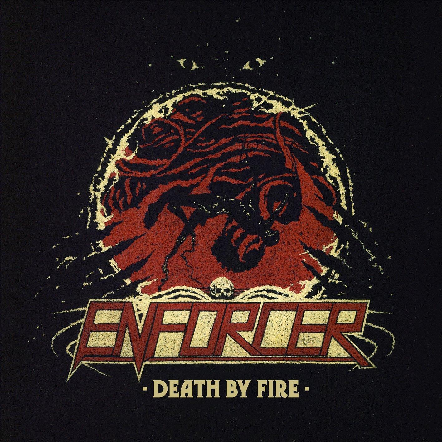 CD : Enforcer - Death By Fire (CD)