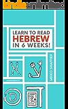 Learn to Read Hebrew in 6 Weeks!