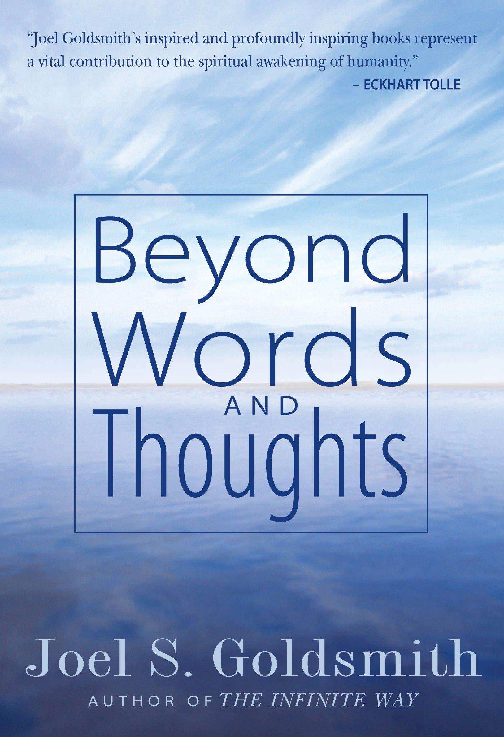 Beyond words and thoughts joel s goldsmith lorraine sinkler joel s goldsmith 9781889051369 amazon com books