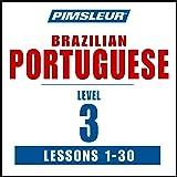 Pimsleur Portuguese (Brazilian) Level 3: Learn to Speak and Understand Portuguese (Brazilian) with Pimsleur Language Programs