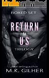 Return to Us Trilogy Boxed Set