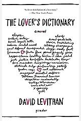 The Lover's Dictionary: A Novel Kindle Edition