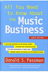 All You Need to Know About the Music Business: Ninth Edition Hardcover