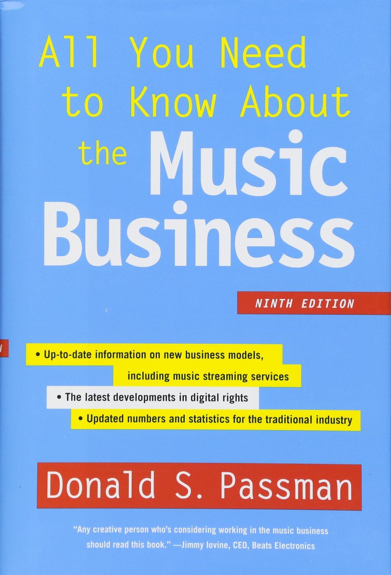 All You Need to Know About the Music Business: Ninth Edition by Simon & Schuster